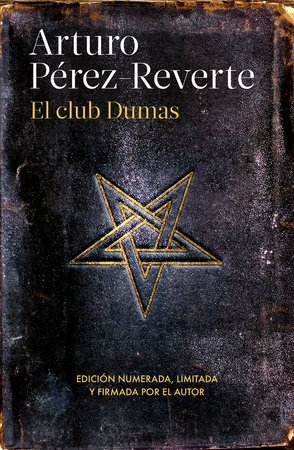 El club Dumas (25 aniversario) / The Club Dumas by Arturo Pérez-Reverte