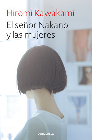 El señor Nakano y las mujeres / The Nakano Thrift Shop