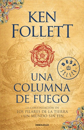 Una columna de fuego (Los pilares de la Tierra 3) / A Column of Fire (Kingsbridge, Book 3) by Ken Follett
