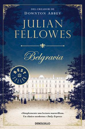 Belgravia / Julian Fellowe's Belgravia