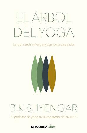 El árbol del yoga / The Tree of Yoga