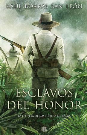 Esclavos del honor / Slaves of Honor