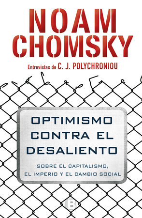 Optimismo contra el desaliento/ Optimism over Despair : On Capitalism, Empire, and Social Change by Noam Chomsky