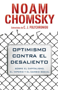 Optimismo contra el desaliento/ Optimism over Despair : On Capitalism, Empire, and Social Change
