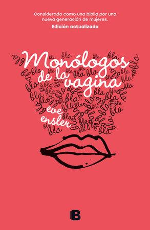 Monólogos de la vagina / The Vagina Monologues