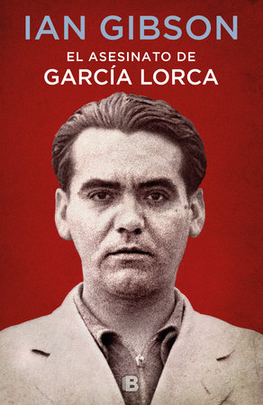 El asesinato de García Lorca / The Assassination of Federico García Lorca