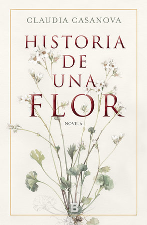 Historia de una flor / Story of a Flower