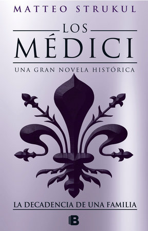Los Médici IV. La decadencia de una familia / The Medici. The Decline of a Family