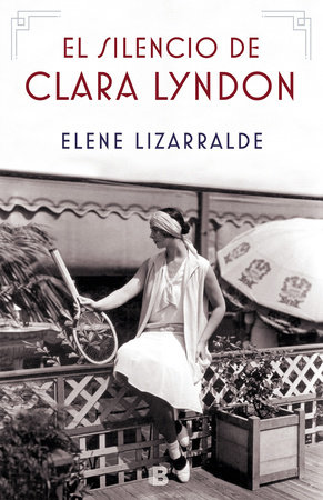 El silencio de Clara Lyndon / Clara Lyndon s Silence