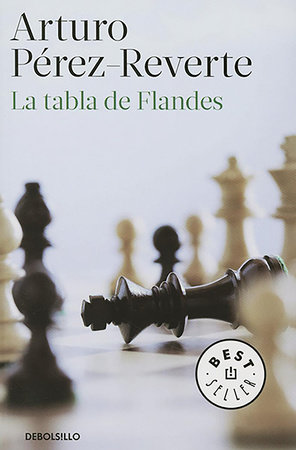 La tabla de Flandes / The Flanders Panel by Arturo Pérez-Reverte