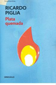 Plata quemada/ Money to Burn