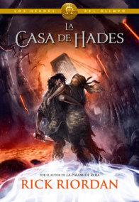Los Héroes del Olimpo, Libro 4: La casa de Hades / The Heroes of Olympus, Book Four: The House of Hades