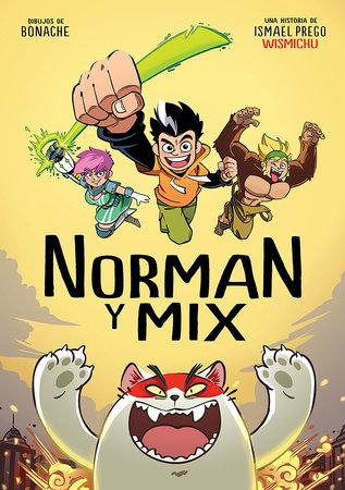Norman y Mix (Spanish Edition)