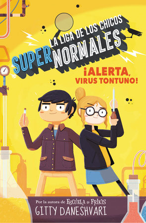 ¡Alerta, virus tontuno! / Get Smart-ish by Gitty Daneshvary and Sergio Parra