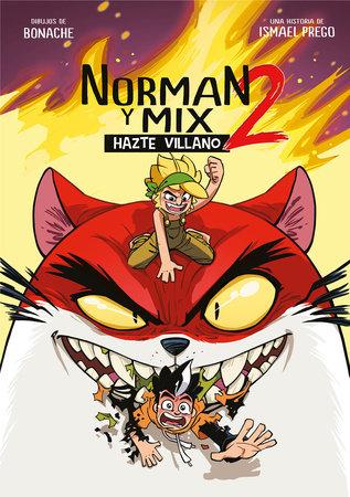 Norman y Mix 2: Hazte villano / Norman and Mix 2: Become a Villain