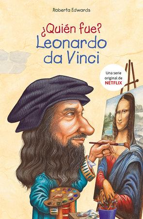¿Quién fue Leonardo da Vinci? / Who Was Leonardo da Vinci?