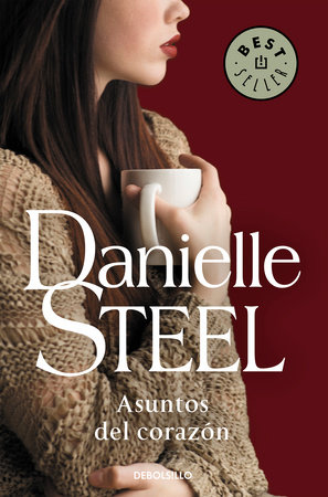 Asuntos del corazón / Matters of The Heart by Danielle Steel