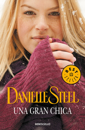 Una gran chica / Big Girl by Danielle Steel