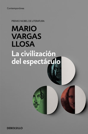 La civilización del espectáculo / The Spectacle Civilization