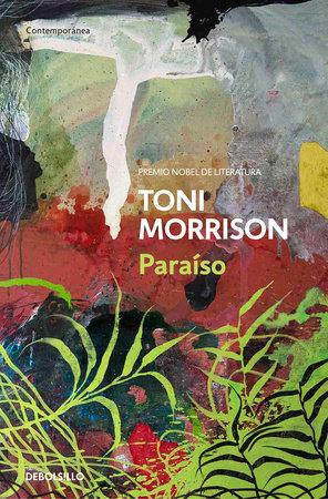 Paraíso  / Paradise by Toni Morrison