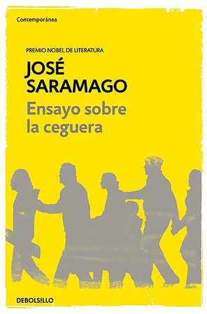Ensayo sobre la ceguera / Blindness by Jose Saramago
