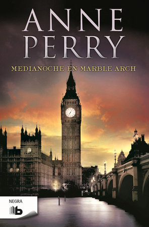 Medianoche en marble arch  /  Midnight at Marble Arch by Anne Perry