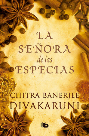 La señora de las especias / The Mistress of Spices