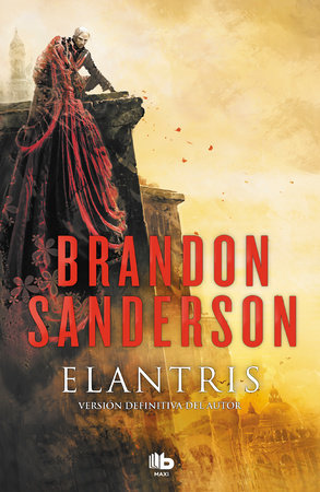 Elantris (Spanish Edition) by Brandon Sanderson
