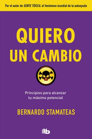 Quiero un cambio / I Want a Change by Bernardo Stamateas