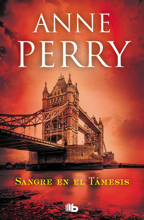 Sangre en el Támesis / Blood on the Water by Anne Perry