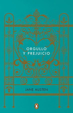 Orgullo y prejuicio (Edicion conmemorativa) / Pride and Prejudice (Commemorative  Edition) by Jane Austen