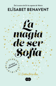 La magia de ser Sofía / The Magic of Being Sofia