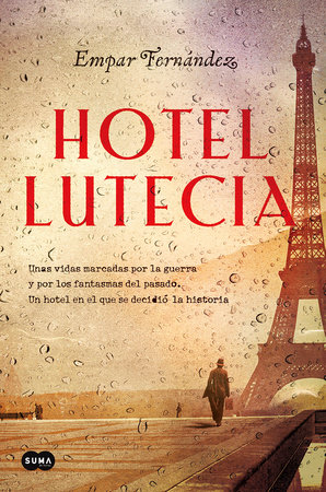 Hotel Lutecia (Spanish Edition)