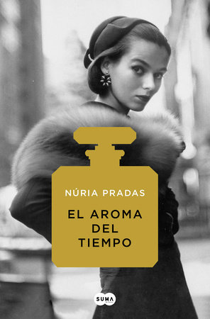 El aroma del tiempo / The Scent of Time