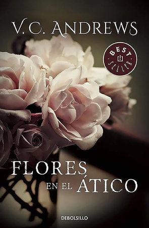 Flores en el atico / Flowers in the Attic