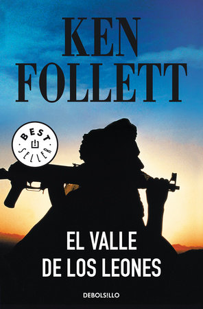 El valle de los leones / Lie Down with Lions by Ken Follett