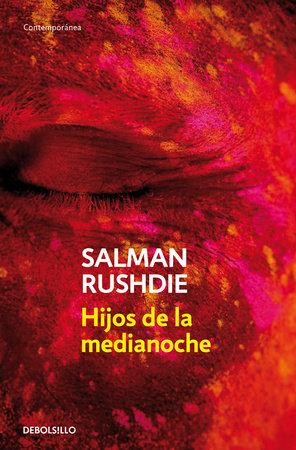 Hijos de la medianoche / Midnight's Children by Salman Rushdie