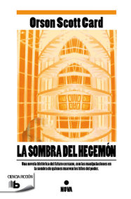 La sombra del hegemon / Shadow of the Hegemon