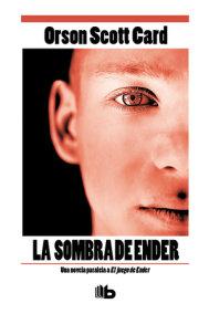 La sombra de ender / Ender's Shadow