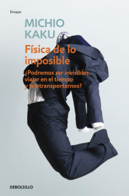 Física de lo imposible / Physics of the Impossible