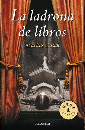 La ladrona de libros / The Book Thief by Markus Zusak