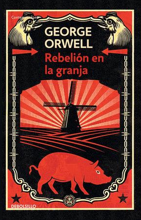 Rebelión en la granja / Animal Farm by George Orwell