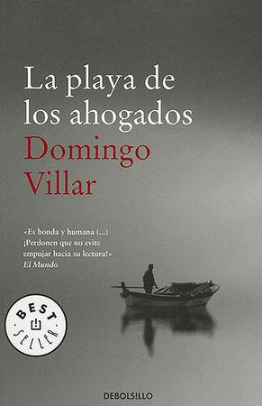La playa de los ahogados / Drowned Man's Beach by Domingo Villar