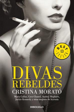 Divas rebeldes / Rebel Divas