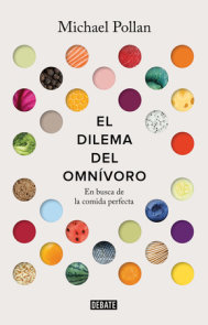 El dilema del omnivoro / The Omnivore's Dilemma: A Natural History of Four Meals
