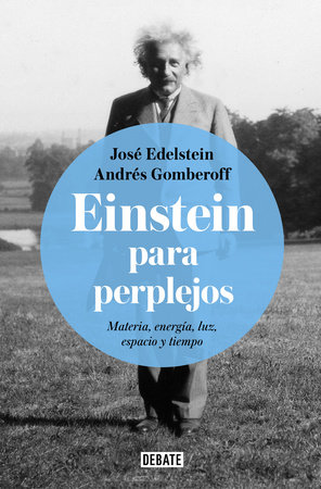 Einstein para perplejos / Einstein for the Baffled