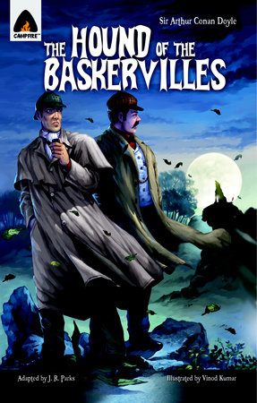 The Hound of the Baskervilles by Sir Arthur Conan Doyle