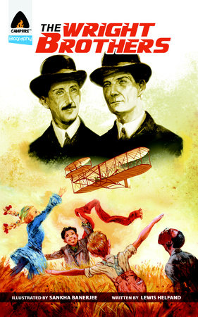 The Wright Brothers by Lewis Helfand