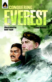 Conquering Everest: The Lives of Edmund Hillary and Tenzing Norgay