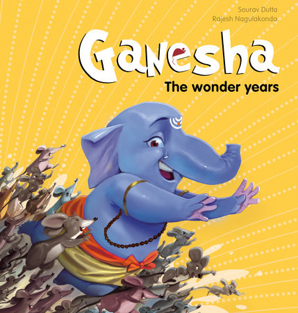 Ganesha: The Wonder Years by Sourav Dutta
